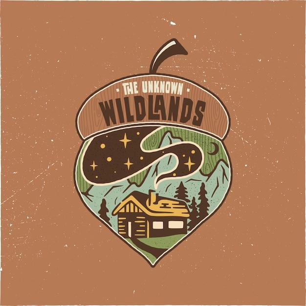Progettazione di campeggio d'annata dell'illustrazione della ghianda del distintivo. logo da esterno con citazione - the wildlands unknown Vettore Premium