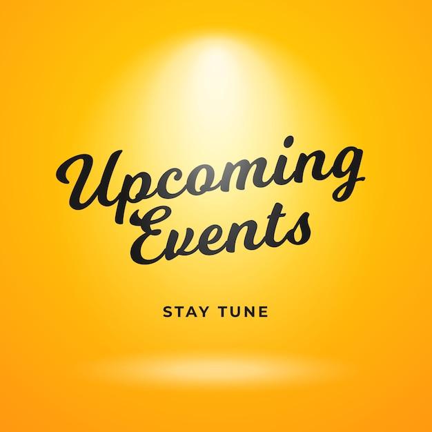 Prossimi eventi poster design di sfondo. sfondo giallo con riflettori luminosi. Vettore Premium