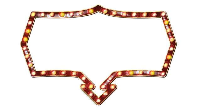 Retro cartellone vettoriale. cartello luminoso. realistico telaio della lampada shine. elemento incandescente elettrico 3d. carnevale, circo, casino style. illustrazione isolata Vettore Premium