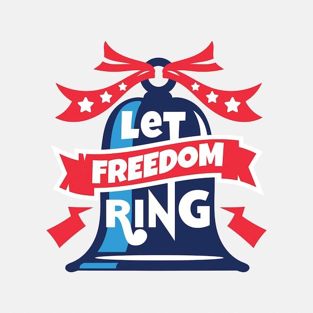 Risuoni la libertà. giorno dell'indipendenza Vettore Premium