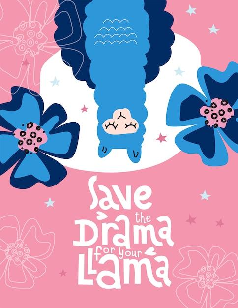 Salva il dramma per il tuo lama, scritte con l'illustrazione Vettore Premium