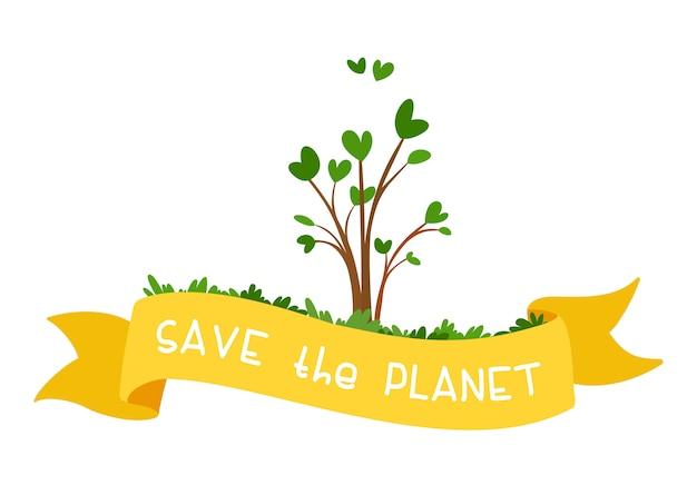 Salva il pianeta. piccola piantina con un nastro e un testo gialli. il concetto di ecologia e protezione ambientale. festa della mamma terra Vettore gratuito