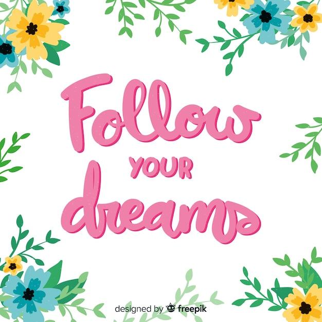Segui il messaggio dei tuoi sogni con i fiori Vettore gratuito