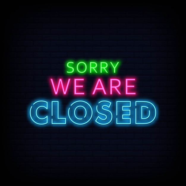 Siamo spiacenti, siamo chiusi al neon segni testo vettoriale Vettore Premium