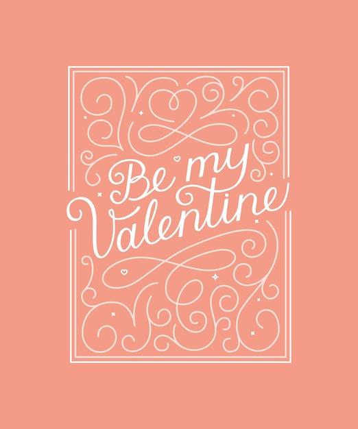 Sii la mia citazione scritta di san valentino Vettore Premium