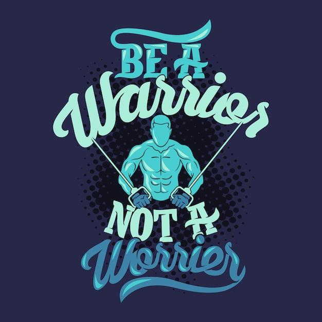 Sii un guerriero, non un preoccupante. palestra dicendo e preventivo Vettore Premium