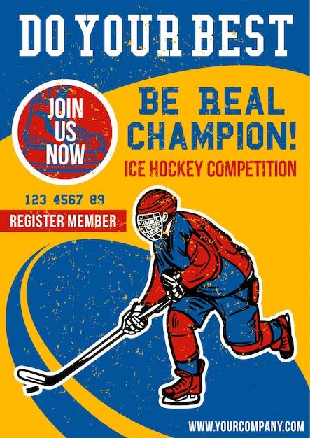 Sii un vero campione di hockey su poster Vettore Premium