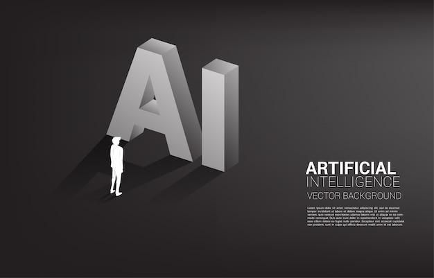 Siluetta dell'uomo d'affari che sta con il testo 3d di ai. apprendimento automatico aziendale e intelligenza artificiale ai Vettore Premium
