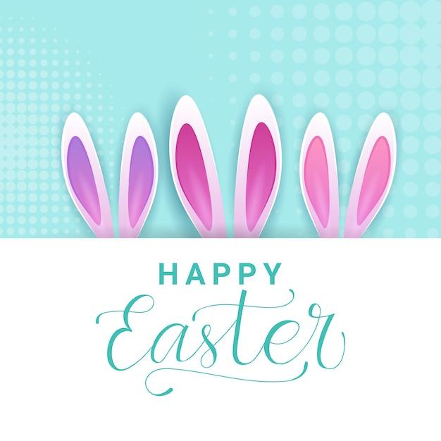 Simpatico biglietto di auguri di pasqua felice con calligrafia lettering e orecchie di coniglio creativo Vettore Premium