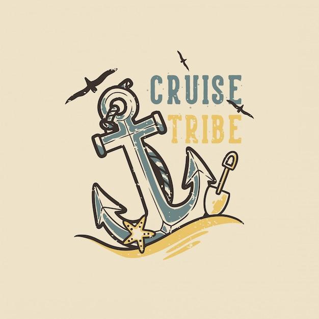 Slogan tipografia vintage design tribù da crociera Vettore Premium