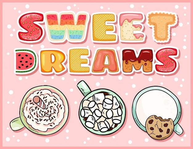 Sogni d'oro deliziosa cartolina con tazze di bevande dolci Vettore Premium