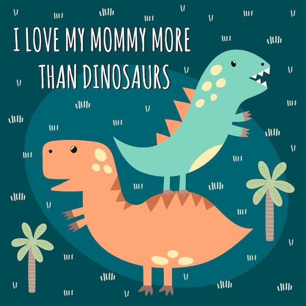 Stampa con simpatici dinosauri con testo: i love mommy more than dinosaurs. ottimo per la progettazione di magliette per bambini. Vettore Premium
