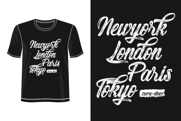 T-shirt design tipografia new york londra parigi tokyo Vettore Premium
