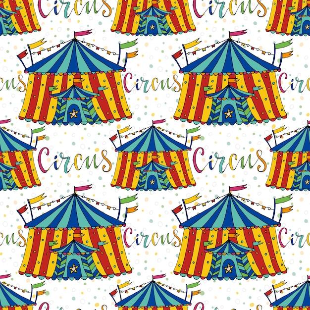 Tenda a motivi senza motivo di circo. sfondo vettoriale disegnato a mano. decorazione di carnevale Vettore Premium