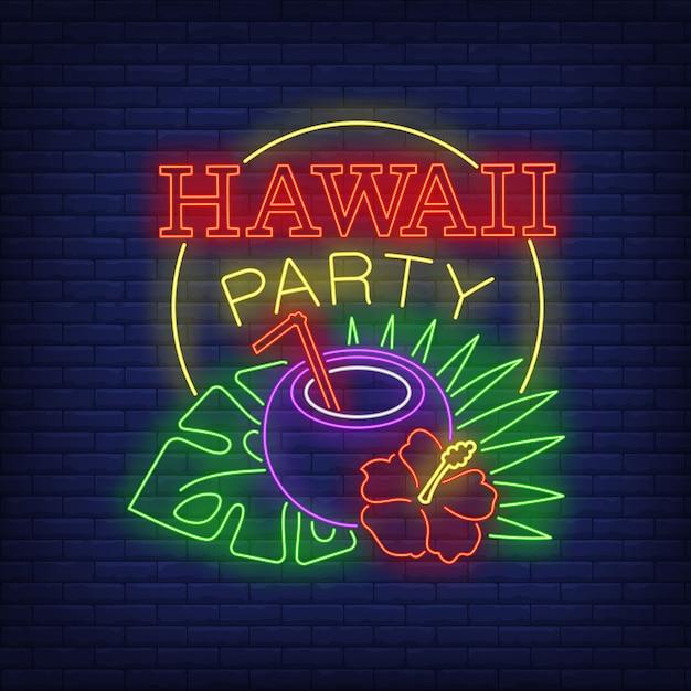 Testo al neon di hawaii party con cocktail di cocco e piante tropicali Vettore gratuito