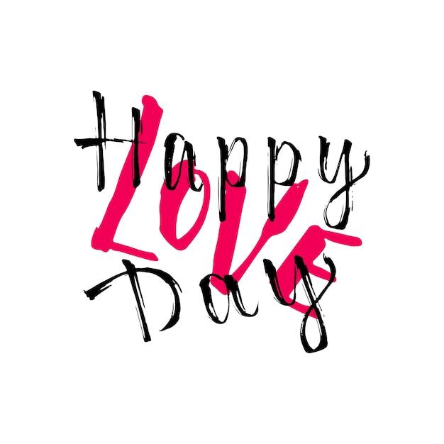 Testo creativo della scrittura a mano happy love day. scheda vettoriale giorno di san valentino. lettere inchiostrate inchiostrate per la stampa e la biglietteria Vettore Premium