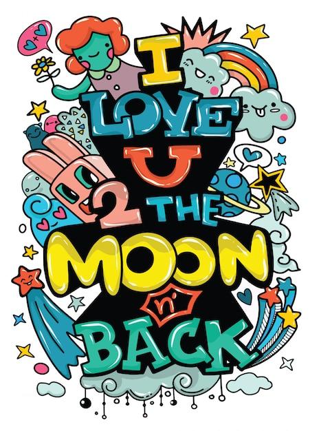 Ti amo alla luna e ritorno. vettore di calligrafia moderna Vettore Premium