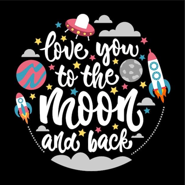 Ti amo alla luna e torna lettering card Vettore Premium