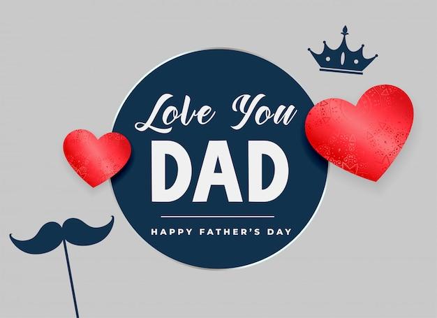 Ti amo papà felice giorno di padri carta Vettore gratuito