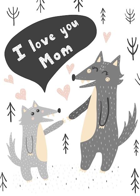 Ti amo scheda mamma con lupi mamma e bambino. stampa in stile infantile. illustrazione Vettore Premium