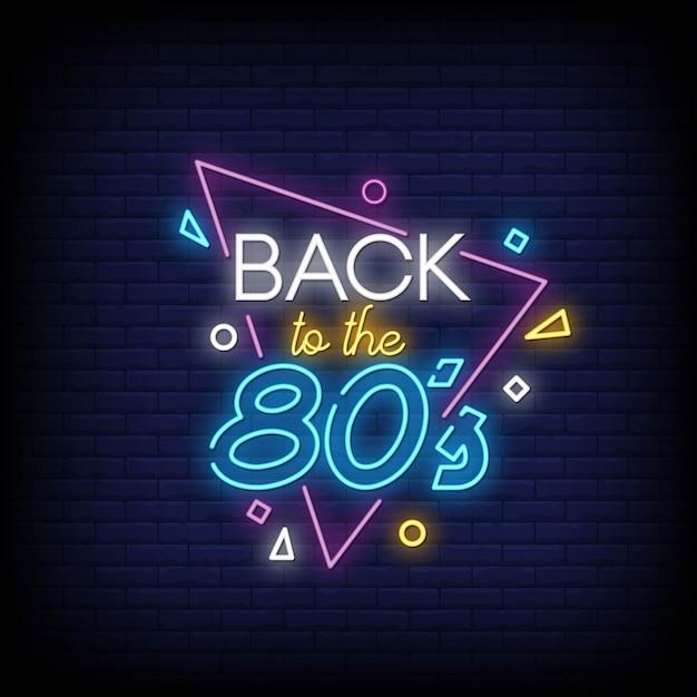 Torna al testo in stile insegne al neon degli anni 80 Vettore Premium