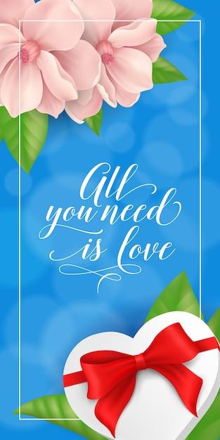 Tutto ciò di cui hai bisogno è amore lettering with gift Vettore Premium