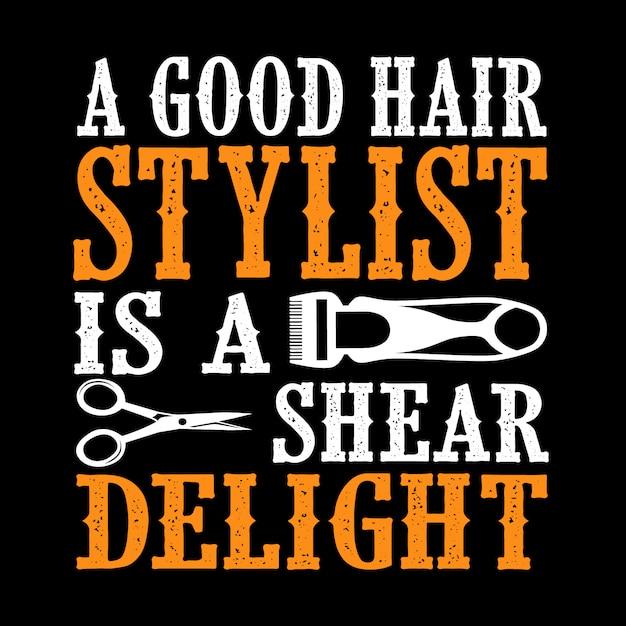 Un buon parrucchiere è un piacere al taglio Vettore Premium