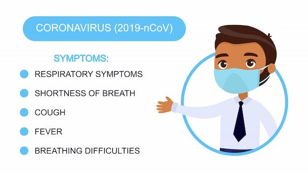 Uomo di pelle scura del fumetto in una tuta da ufficio indica un elenco di sintomi di coronavirus. personaggio con una maschera protettiva sul viso. infografica di protezione da virus. Vettore gratuito