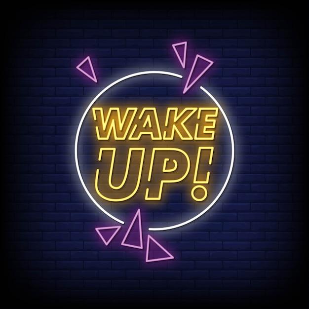 Wake up neon sign style style Vettore Premium