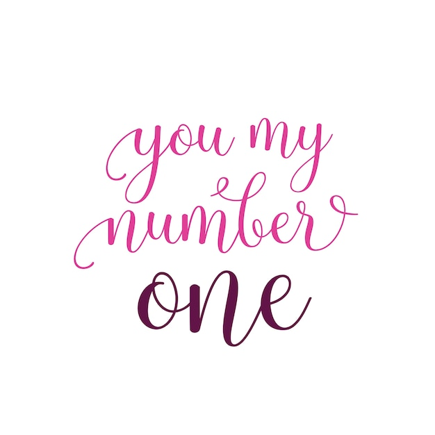 You my number one lettering Vettore Premium