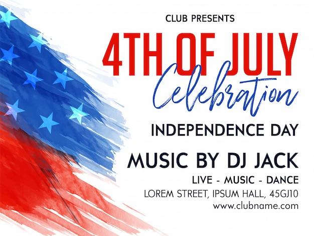 4 juli viering uitnodiging flyer versierd met vlag op penseel voor 4 juli, amerikaanse independence day party celebration. Premium Vector