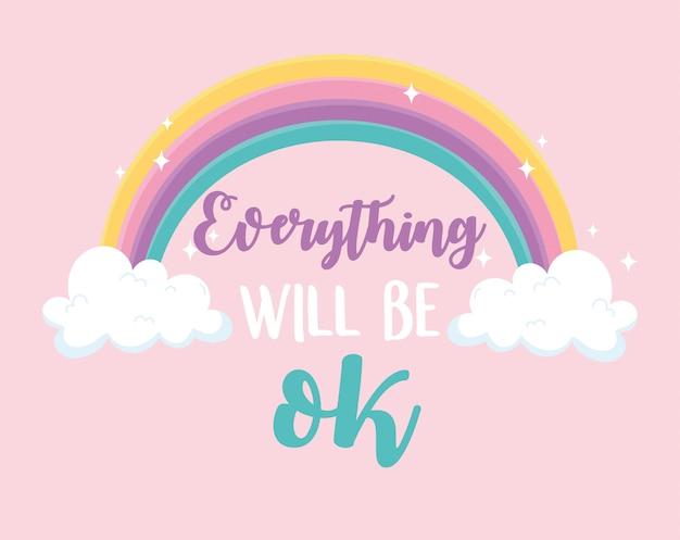 Alles komt goed regenboog, positieve bericht roze achtergrond Premium Vector