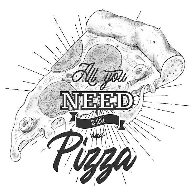 Alles wat je nodig hebt is liefde en pizza. belettering citaat voor liefhebbers van pizza Gratis Vector