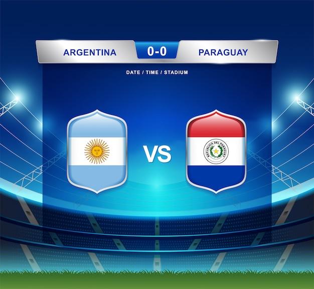 Argentinië versus het scorebord van paraguay voetbal copa amerika Premium Vector