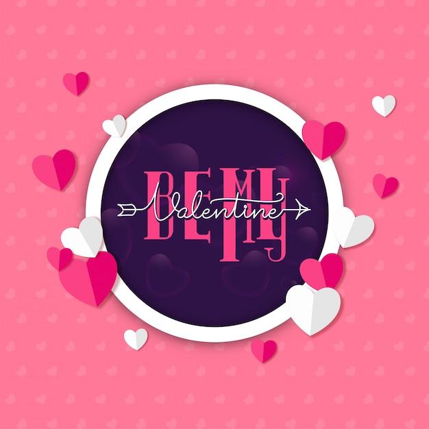 Be my valentine-lettertype in paarse cirkelvorm versierd met papier gesneden harten op roze Premium Vector