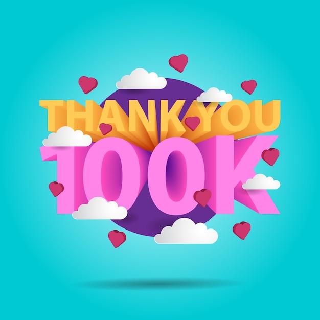 Bedankt 100k voor begroetingsbanner voor sociale media met 3d-tekst Premium Vector
