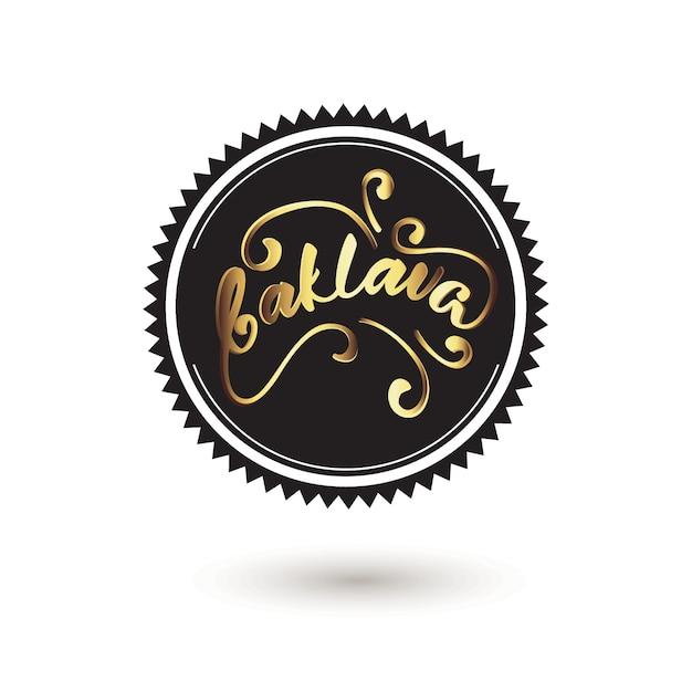 Belettering badge baklava, geschreven in het turks. Premium Vector