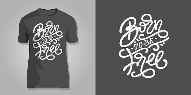 Belettering born to be free op donkergrijze achtergrond om af te drukken op t-shirts, omslagen van notitieblokken, schetsboeken, ansichtkaarten Premium Vector