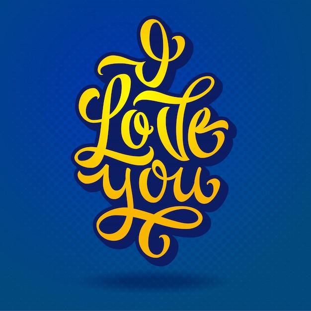 Belettering ik hou van je voor bekentenissen van liefde, gefeliciteerd. gele letters op blauwe achtergrond. moderne borstelkalligrafie. illustratie. . Premium Vector