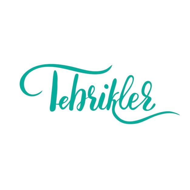 gefeliciteerd in turks Belettering in het Turks