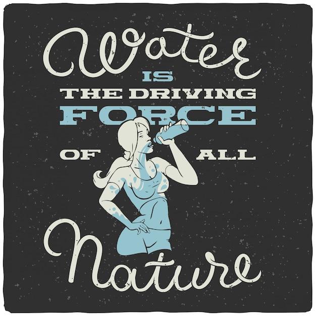 Belettering poster met vrouw drinkwater Premium Vector