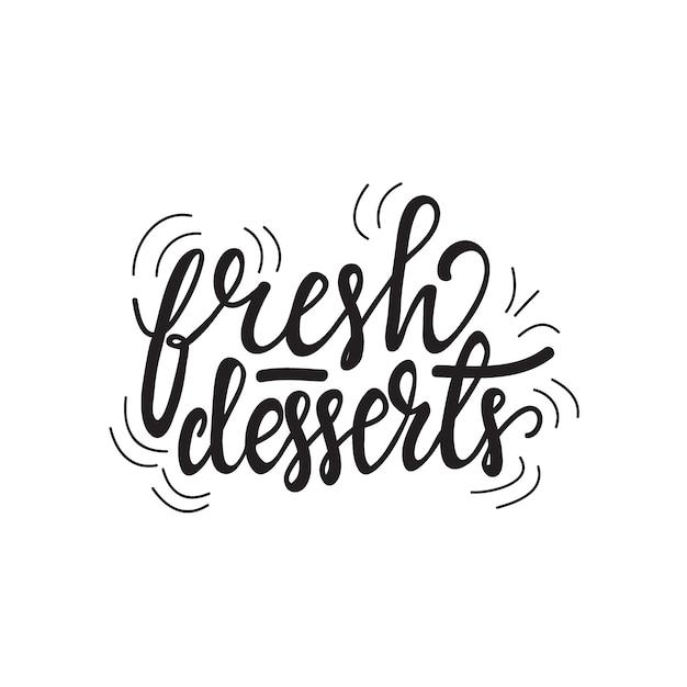 Belettering van verse desserts. vector illustratie. Premium Vector