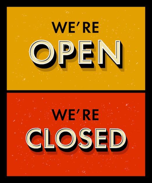 Belettering we zijn open gesloten voor een deur teken in vintage grunge-stijl. 3d-letters met schuine kant Premium Vector