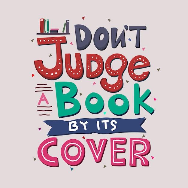 Beoordeel een boek niet op zijn cover Premium Vector