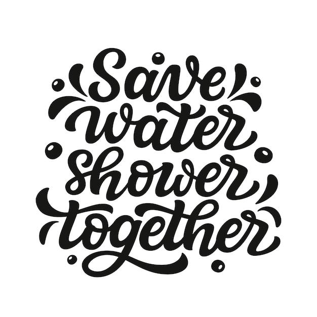 Bespaar water douche samen belettering Premium Vector