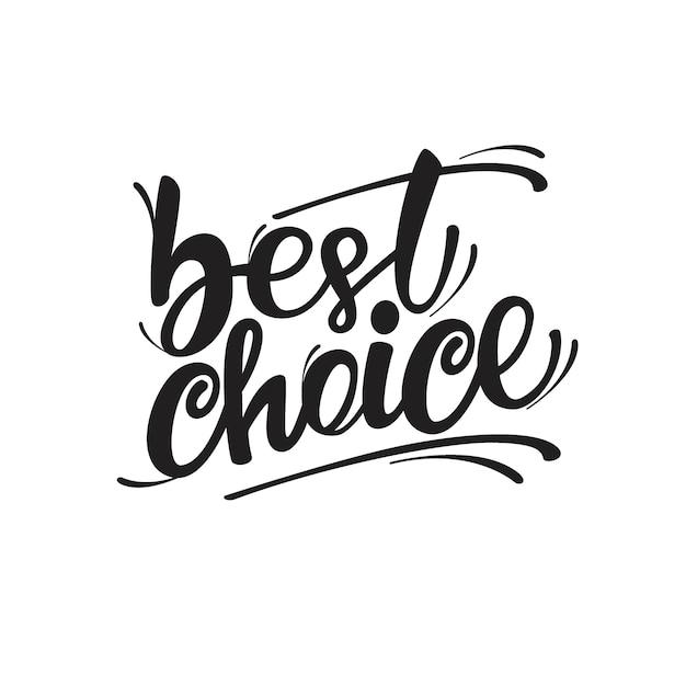 Beste keuze belettering ontwerp Premium Vector