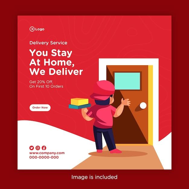 Bezorgservice banner ontwerp met u thuis blijven, wij leveren sjabloon Premium Vector