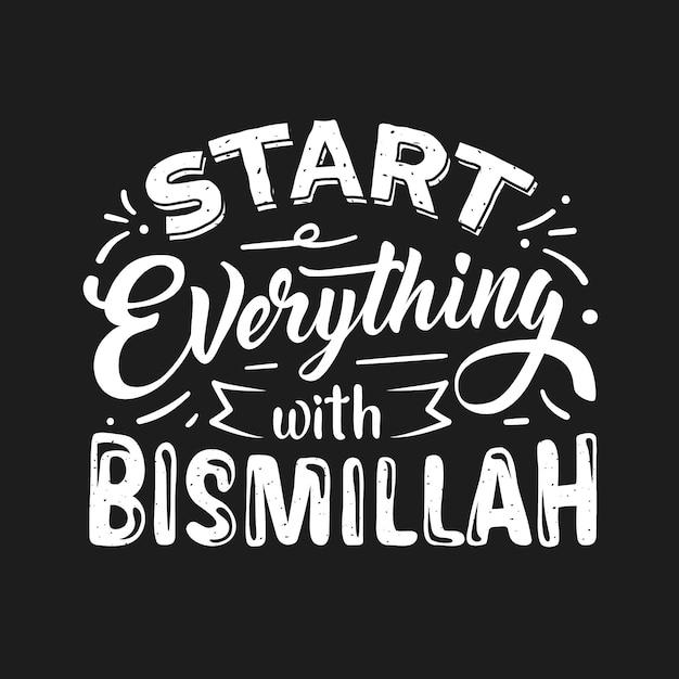 Bismillah citaat belettering Premium Vector