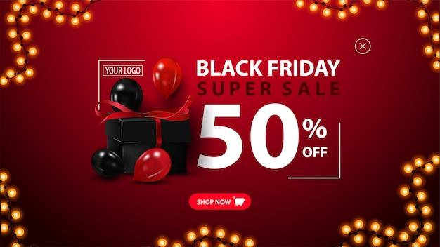 Black friday-uitverkoop, tot 50% korting, moderne kortingsbanner voor uw website met zwarte geschenkdoos, rode en zwarte ballonnen en stijlvolle typografische Premium Vector