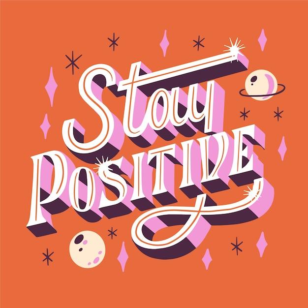 Blijf een positieve boodschap met glanselementen Gratis Vector